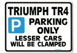 TRIUMPH TR4 Large Metal ParkingSign for Present or Gift